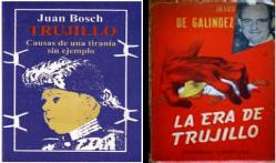 """""""Trujillo, causas de una tiranía sin ejemplo"""" de Juan Bosch y  """"La Era de Trujillo"""" de Jesús de Galíndez"""